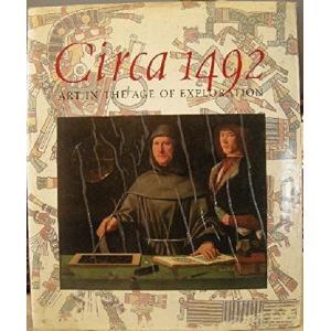 (単行本)Circa 1492: Art in the Age of Exploration(管理:799626)|collectionmall