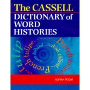 (単行本)The Cassell Dictionary of Word Histories(管理:799619)/Cassell|collectionmall