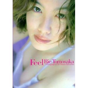 Feel―ともさかりえ写真集 【管理:750168】