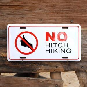 CMプレート「NO HITCH HIKING」(ヒッチハイク禁止) CM137 /看板/アメリカン雑貨/ colour