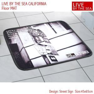 フロアマット バスマット 45×65cm Live By The Sea CALIFORNIA 「ストリートサイン」No.81838 西海岸 カリフォルニア アメリカ雑貨 アメリカン雑貨|colour