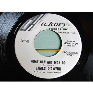 JAMES O'GWYNN●WHAT CAN ANY MAN DO/I WON'T LIVE HERE ANYMORE Hickory 45-K-1429●210116t1-rcd-7-cfカントリー米盤45 cozyvintage