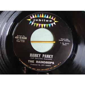 THE RAINDROPS●HANKY PANKY/THAT BOY JOHN Jubilee 45-5466●210116t2-rcd-7-rkレコード45米盤ロック60's US盤 cozyvintage