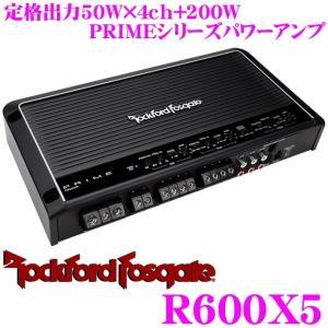日本正規品 ロックフォード RockfordFosgate PRIME R600X5 定格出力50W×4ch+200Wパワーアンプ ハイレベルインプット対応|creer-net