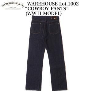 """ご予約商品!!WAREHOUSE Lot.1002 """"COWBOY PANTS"""" (WW II MODEL) crossover-co"""