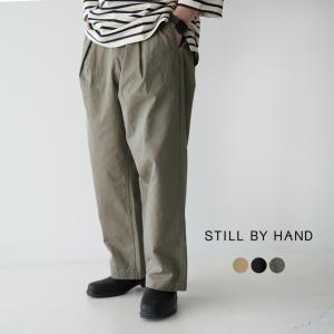 スティルバイハンド STILL BY HAND コットンギャバジン ワイド パンツ メンズ 2021春夏 PT01211 送料無料|crouka