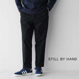 スティルバイハンド STILL BY HAND テーパードシルエット パンツ メンズ 2021春夏 PT07204 送料無料|crouka