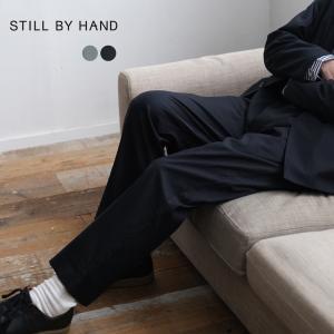 スティルバイハンド STILL BY HAND 4タック テーパードシルエット イージーパンツ メンズ 2021春夏 PT08211 送料無料|crouka