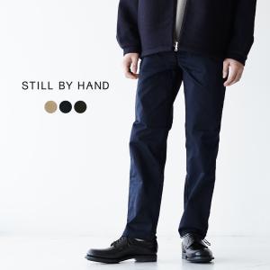 スティルバイハンド STILL BY HAND チノ カジュアル テーパド パンツ メンズ 2021春夏 ボトムス PT0091 送料無料|crouka