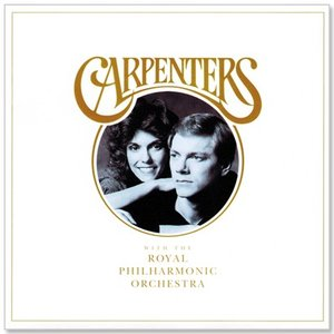 CARPENTERS WITH THE ROYAL PHILHARMONIC ORCHESTRA /...