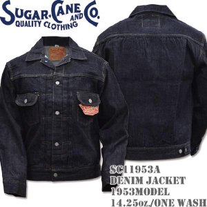 Sugar Cane シュガーケーン 14.25oz DENIM JACKET 1953MODEL 14.25oz/ONE WASH SC11953A|d-park