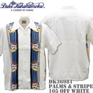 Duke Kahanamoku デューク カハナモク アロハシャツ HAWAIIAN SHIRT SPECIAL EDITION / PALMS & STRIPE DK36981-105 Off White|d-park