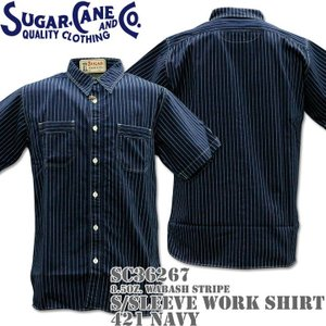 Sugar Cane シュガーケーン F/ROMANCE 8.5oz. WABASH STRIPE WORK SHIRT S/Sleeve SC36267-421 Navy|d-park