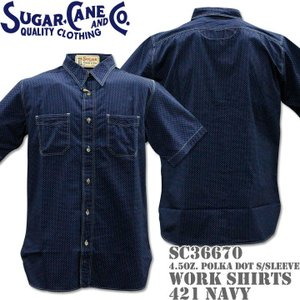 Sugar Cane シュガーケーン F/ROMANCE 4.5oz. POLKA DOT WORK SHIRT S/Sleeve SC36670-421 Navy|d-park