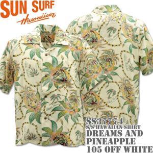 SUN SURF(サンサーフ)アロハシャツ HAWAIIAN SHIRT『DREAMS AND PINEAPPLE』SS37774-105 Off White|d-park