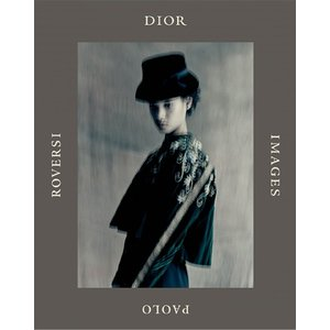 Paolo Roversi 『Dior Images』|d-tsutayabooks
