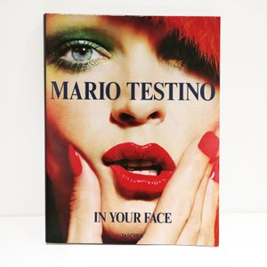 MARIO TESTINO : IN YOUR FACE|d-tsutayabooks