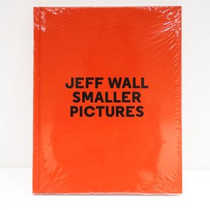 JEFF WALL : SMALLER PICTURES|d-tsutayabooks
