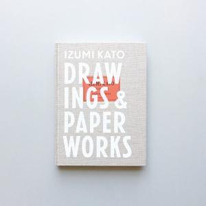 DRAWINGS & PAPER WORKS/加藤泉作品集|d-tsutayabooks