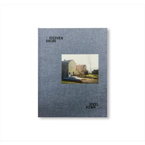 STEEL TOWN by Stephen Shore [SIGNED] d-tsutayabooks