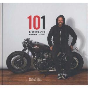 101 BIKES AND FACES 101のバイクと顔 - グレムセック101写真集|d-tsutayabooks