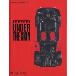 Ferrari Under the Skin フェラーリ、その深層にあるもの|d-tsutayabooks
