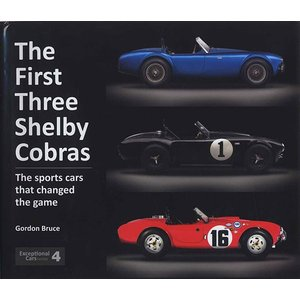 The First Three Shelby Cobras - The sports cars that changed the game 最初の3台のシェルビー・コブラ、ゲームを変えたスポーツカー達|d-tsutayabooks