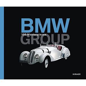 BMW Group - 100 Masterpieces BMWグループのマスターピース100選|d-tsutayabooks