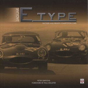 Jaguar E-type Factory and Private Competition Cars ジャガーEタイプ、競技車両資料集|d-tsutayabooks
