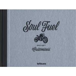 Soul Fuel - BMW R Nine T Customizers 「魂の燃料」BMW RnineTの改造者たち|d-tsutayabooks