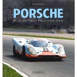 Porsche - The Golden Years ポルシェ - その黄金時代|d-tsutayabooks