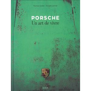 Porsche - Un art de vivre ポルシェ - それを巡るライフスタイル|d-tsutayabooks