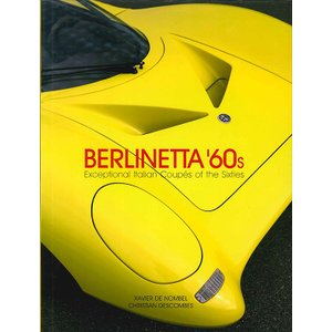 Berlinetta'60s - Exceptional Italian Coupes of the Sixties 60年代の傑出したベルリネッタたち|d-tsutayabooks