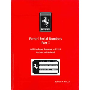 Ferrari Serial Numbers Part1 - Odd Numbered Sequence to 21399 フェラーリ車シリアルナンバーブック パート1|d-tsutayabooks