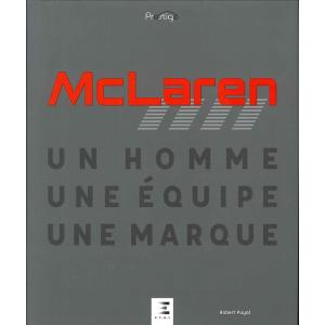 McLaren - Un Homme, Une Equipe, Une Marque マクラーレン、一人から一つのチーム、そしてブランドへ d-tsutayabooks