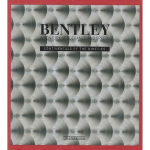 Bentley A Century of Elegance And Speed