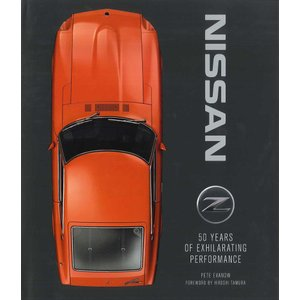 Nissan Z - 50 Years of Exhilarating Performance 日産Z - 爽快性能の50年 d-tsutayabooks