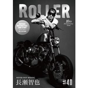 10月中旬入荷予定 ROLLER Magazine Vol.40 The Second Printing Ver.