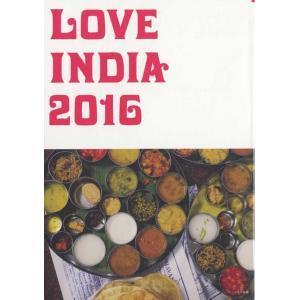 LOVE INDIA 2016 (ラブ・インディア 2016)|d-tsutayabooks
