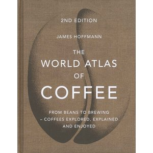 The World Atlas of coffee : From beans to brewing - coffees explored, explained and enjoyed|d-tsutayabooks