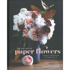 THE FINE ART OF PAPER FLOWERS d-tsutayabooks