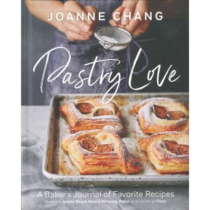Pastry love : A Baker's Journal of Favorite Recipes From the James Beard Award-Winning Baker and Owner of Flour|d-tsutayabooks