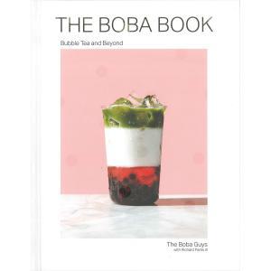 THE BOBA BOOK Bubble Tea and Beyond d-tsutayabooks