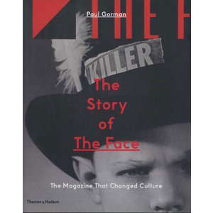 The Story of the Face: The Magazine That Changed Culture|d-tsutayabooks