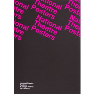 National Theatre Posters: A Design History|d-tsutayabooks