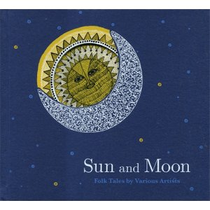Sun and Moon -Folk Tales by Various Artists- タラブックス|d-tsutayabooks