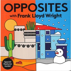 Opposites with Frank Lloyd Wright(ボードブック)|d-tsutayabooks