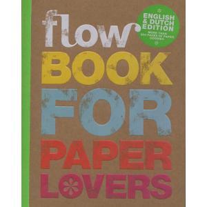 flow BOOK FOR PAPER LOVERS ♯4【オランダのクラフト雑誌flowによる紙好きの方のための1冊】|d-tsutayabooks