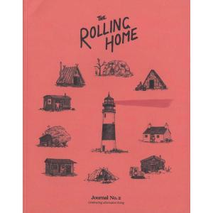 THE ROLLING HOME JOURNAL(ローリング ホーム ジャーナル)#2 独自な生活をおくる人々を紹介する、イギリス発のライフスタイル雑誌|d-tsutayabooks