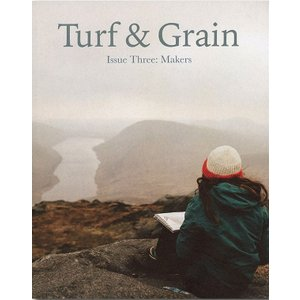 Turf & GrainIssue Three: Makers|d-tsutayabooks